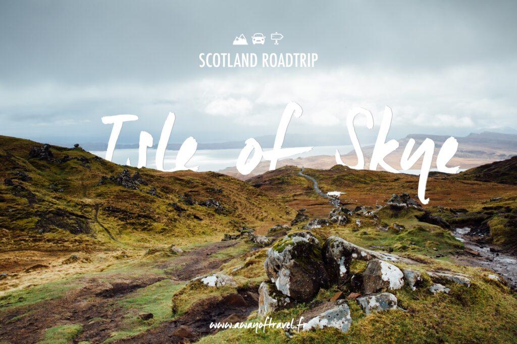 Ecosse Scotland roadtrip isle skye visit