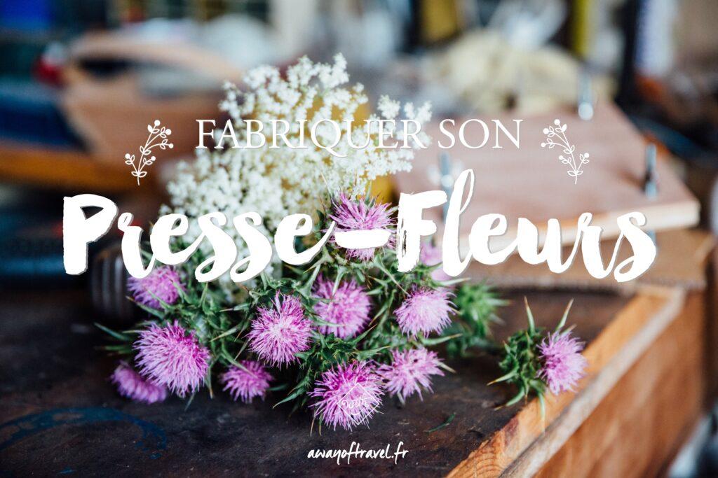 Presse-Fleurs diy tUTO fABRIQUER BLOG herbier